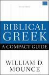 Biblical Greek: A Compact Guide