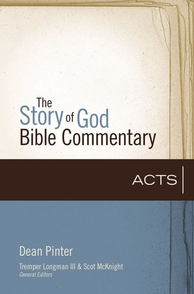Acts: Story of God Bible Commentary (SGBC)