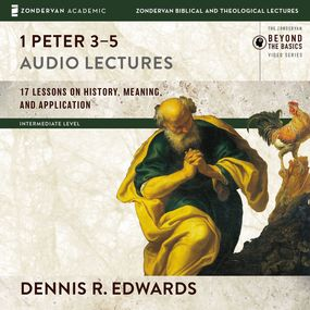 1 Peter 3-5: Audio Lectures