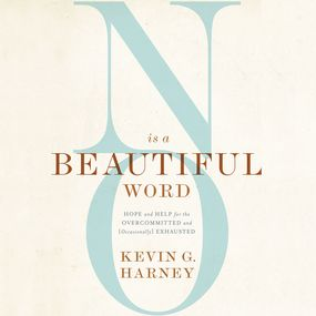 No Is a Beautiful Word by Kevin G. Harney...