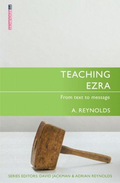 Teaching Ezra: Teaching the Bible Series