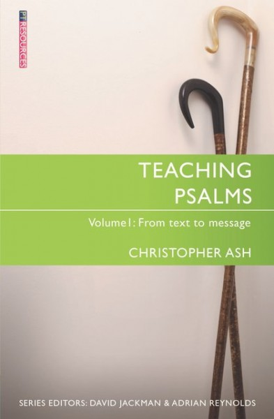 Teaching Psalms Volume 1: Teaching the Bible Series
