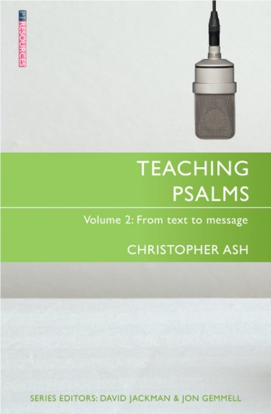Teaching Psalms Volume 2: Teaching the Bible Series