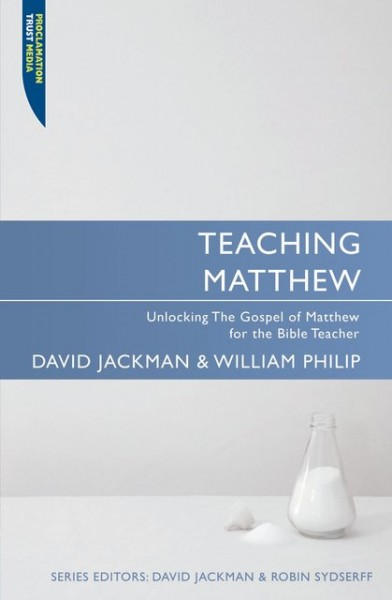 Teaching Matthew: Teaching the Bible Series