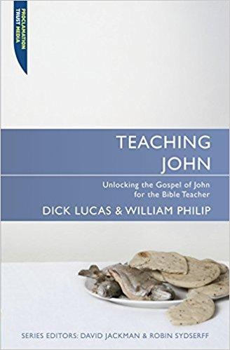 Teaching John: Teaching the Bible Series
