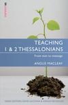 Teaching Thessalonians: Teaching the Bible Series