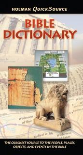 Holman QuickSource Bible Dictionary