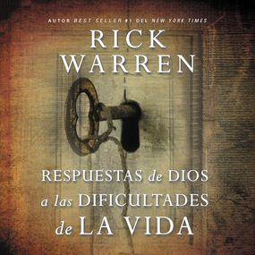 Respuestas de Dios a las dificultades de la vida by Rick Warren and Johnny Pena...
