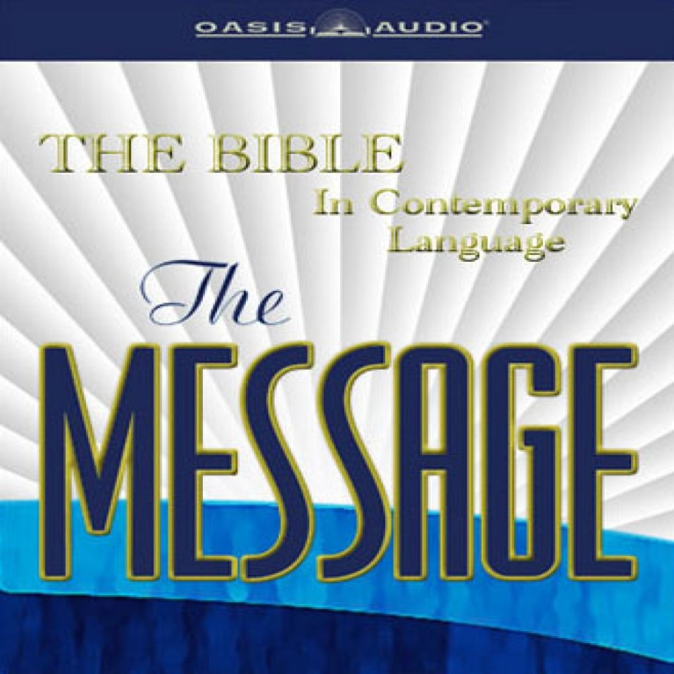 The Message Audio Bible by Eugene H  Peterson    for the