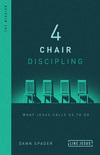 4 Chair Discipling: What He Calls Us to Do