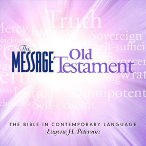 The Message Audio Bible Old Testament by Eugene H. Peterson...