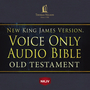 NKJV Voice Only Audio Bible, Old Testament