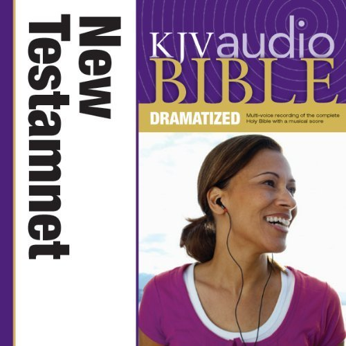 KJV Audio Bible Dramatized: New Testament