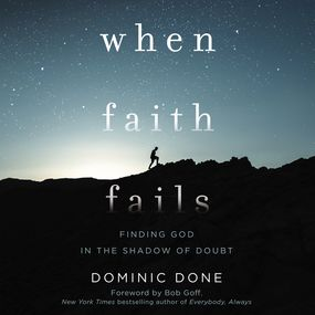 When Faith Fails by Dominic Done...