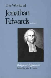 Works of Jonathan Edwards: Volume 2 - Religious Affections