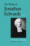 Works of Jonathan Edwards: Volume 4 - The Great Awakening