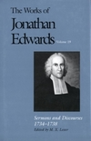 Works of Jonathan Edwards: Volume 19 - Sermons and Discourses, 1734-1738