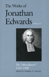 Works of Jonathan Edwards: Volume 23 - The Miscellanies, 1153–1360