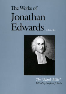 Works of Jonathan Edwards: Volume 24 - The Blank Bible