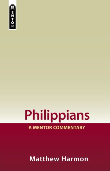 Mentor Commentary: Philippians (MNT)