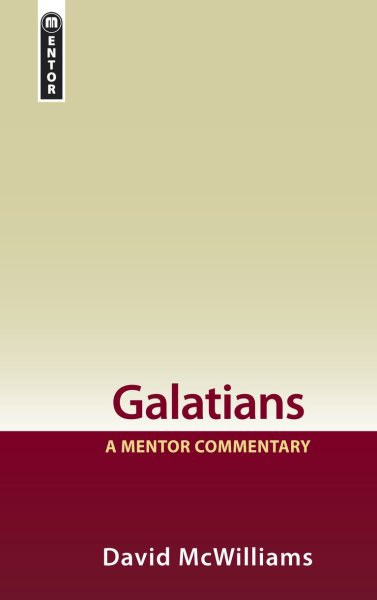 Mentor Commentary: Galatians (MNT)