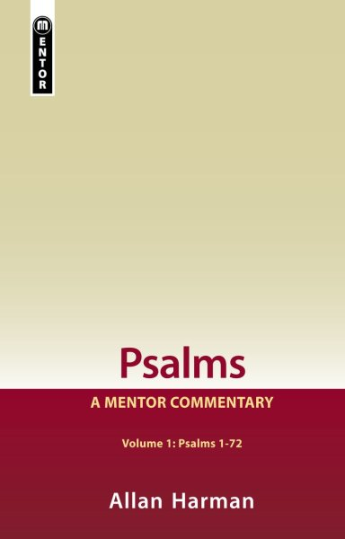 Mentor Commentary: Psalms 1-72 (MOT)