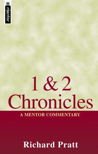 Mentor Commentary: 1 & 2 Chronicles (MOT)