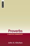 Mentor Commentary: Proverbs (MOT)