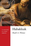 Two Horizons Old Testament Commentary (THOTC): Habakkuk