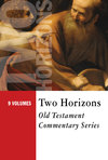 Two Horizons Old Testament Commentary Set - THOTC (9 Vols.)