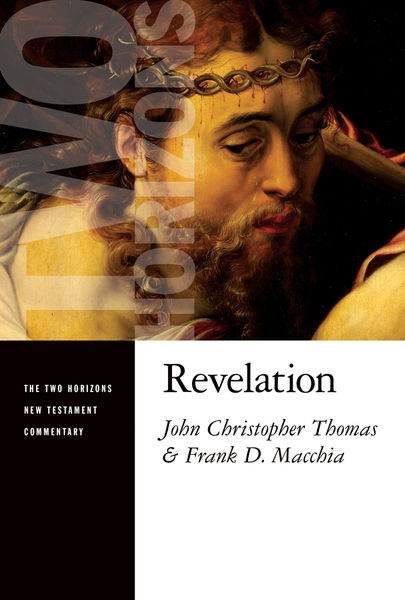 Two Horizons New Testament Commentary (THNTC): Revelation