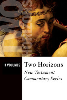 Two Horizons New Testament Commentary Set (3 Vols.) - THNTC