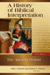 History of Biblical Interpretation Volume 1: Ancient Period