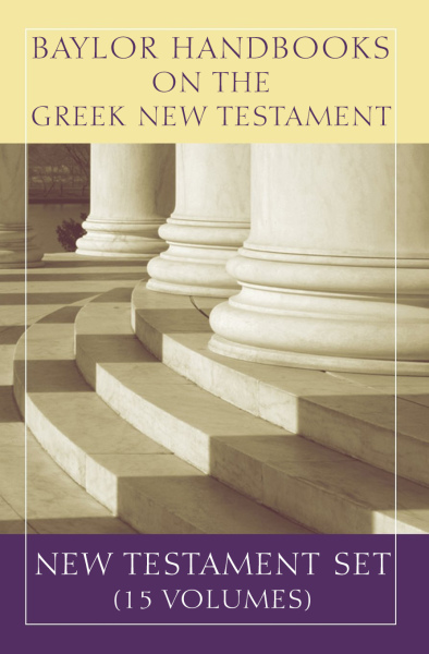 Baylor Handbook on the Greek New Testament Set (15 Vols) - BHGNT
