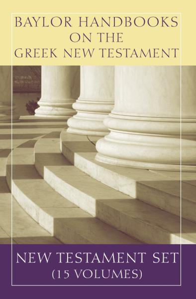 Baylor Handbook on the Greek New Testament Set (14 Vols) - BHGNT