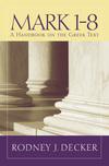 Baylor Handbook on the Greek New Testament: Mark 1-8