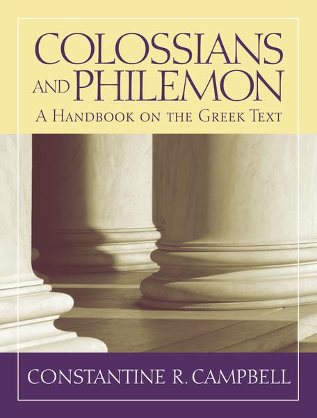 Baylor Handbook on the Greek New Testament: Colossians and Philemon