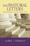Baylor Handbook on the Greek New Testament: The Pastoral Letters (BHGNT)