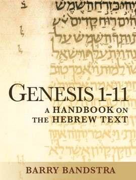 Baylor Handbook on the Hebrew Bible: Genesis 1-11 (BHHB)