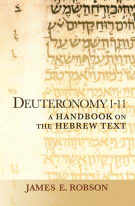 Baylor Handbook on the Hebrew Bible: Deuteronomy 1-11 (BHHB)