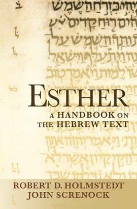 Baylor Handbook on the Hebrew Bible: Esther (BHHB)