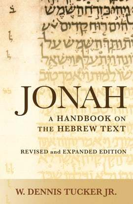 Baylor Handbook on the Hebrew Bible: Jonah (BHHB)
