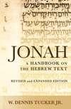 Baylor Handbook on the Hebrew Bible: Jonah (BHHB)