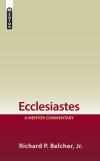 Mentor Commentary: Ecclesiastes (MOT)
