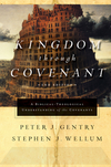Kingdom through Covenant (Second Edition): A Biblical-Theological Understanding of the Covenants