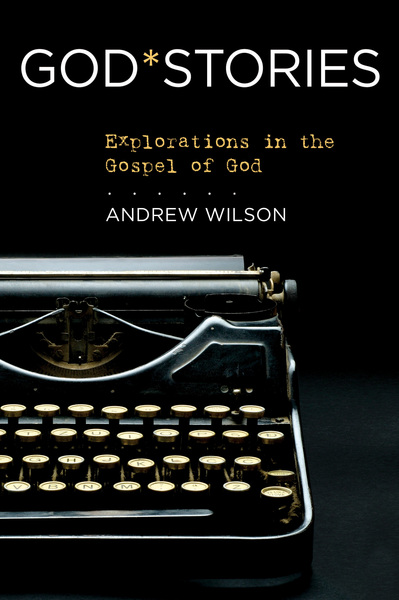 GodStories: Explorations in the Gospel of God