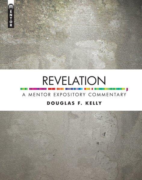 Mentor Expository Commentary: Revelation