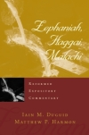 Reformed Expository Commentary: Zephaniah, Haggai, Malachi
