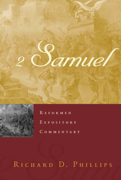 Reformed Expository Commentary: 2 Samuel