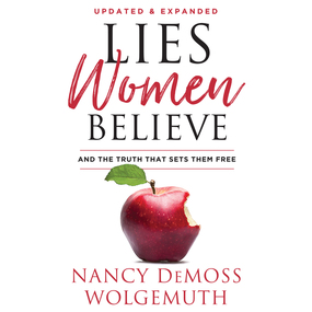 Lies Women Believe: And the Truth That Sets Them Free by Nancy DeMoss Wolgemuth and Pamela K...